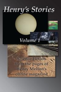 Henry's Stories: Volume 1